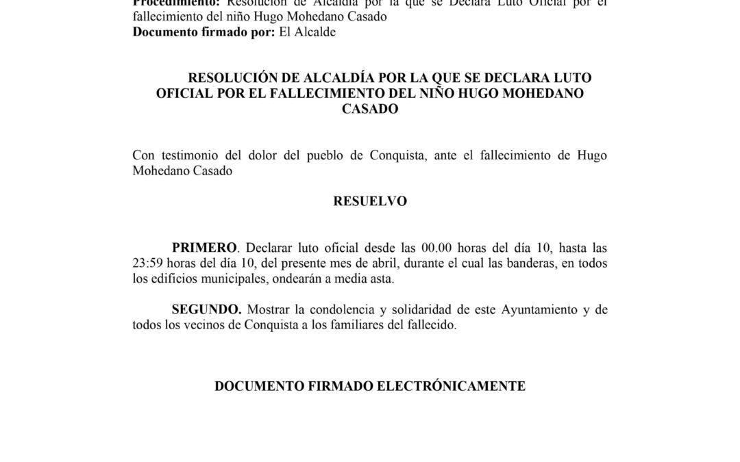 Resolución Declaración de Luto Oficial por Fallecimiento del Niño Hugo Mohedano Casado. 1