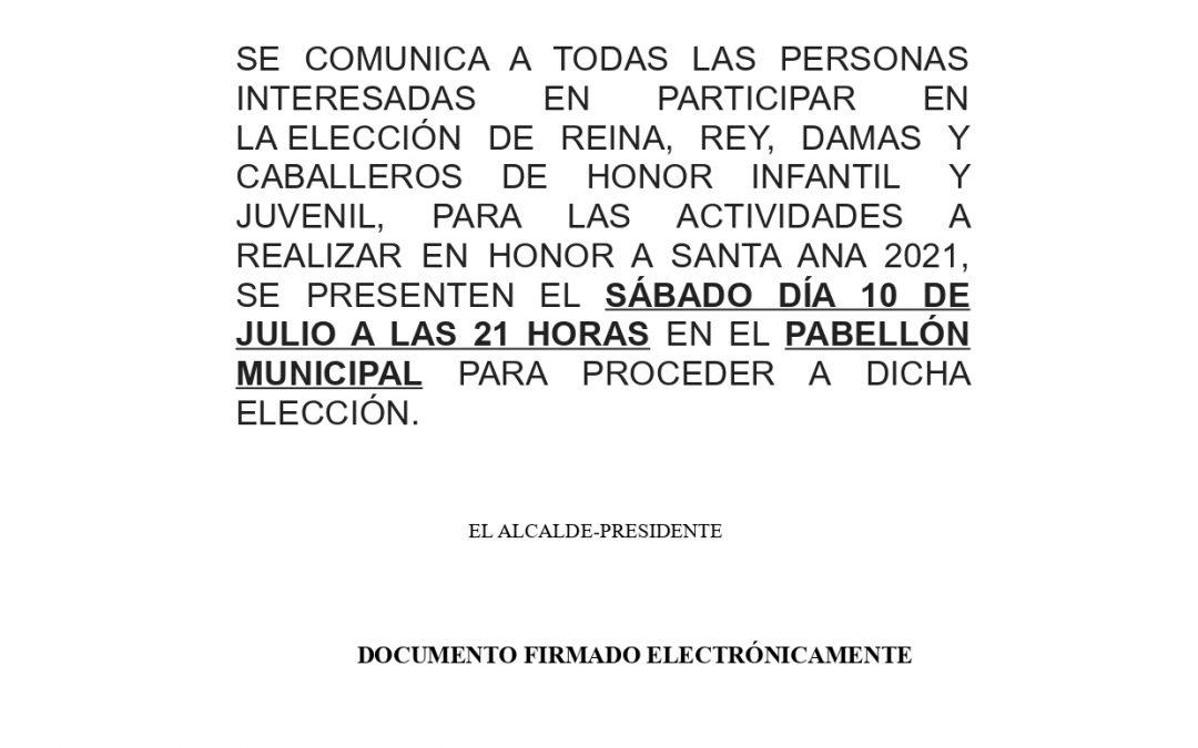 Aviso INTERESADOS EN PARTICIPAR EN LA ELECCIÓN DE REY, DAMAS, ETC dentro de los Actos en Honor a Santa Ana, 2021.